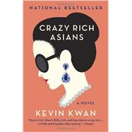 Crazy Rich Asians by KWAN, KEVIN, 9780345803788
