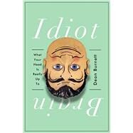 Idiot Brain by Burnett, Dean, 9780393253788