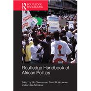 Routledge Handbook of African Politics by Cheeseman; Nic, 9780415573788