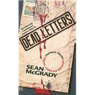 Dead Letters by McGrady, Sean, 9781501123788