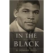 In the Black My Life by Jolly, B. Denham, 9781770413788
