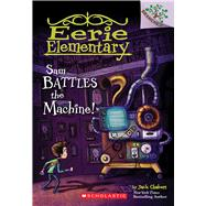 Sam Battles the Machine!: A Branches Book (Eerie Elementary #6) by Chabert, Jack; Ricks, Sam, 9780545873789