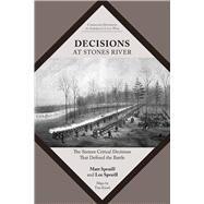 Decisions at Stones River by Spruill, Matt; Spruill, Lee; Kissel, Tim, 9781621903789