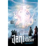 Jani and the Great Pursuit by Brown, Eric, 9781781083789