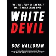 White Devil by Halloran, Bob, 9781940363790