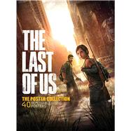 The Last of Us: The Poster Collection by Dog, Naughty, 9781608873791