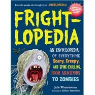 Frightlopedia by Winterbottom, Julie; Bozek, Rachel (CON); Tambellini, Stefano, 9780761183792
