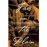 Fires on the Plain by Ooka, Shohei, 9780804813792