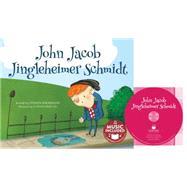 John Jacob Jingleheimer Schmidt by Anderson, Steven (RTL); Brecon, Connah, 9781632903792