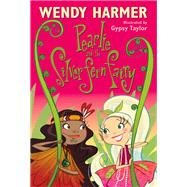 Pearlie and the Silver Fern Fairy by Harmer, Wendy; Taylor, Gypsy, 9781741663792