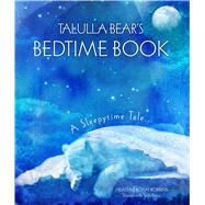 Talulla Bear's Bedtime Book by Robbins, Heather Roan, 9781782493792