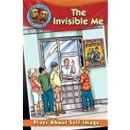 The Invisible Me: Plays About Self-image by Gourlay, Catherine, 9780778773795
