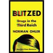 Blitzed by Ohler, Norman; Whiteside, Shaun, 9781328663795