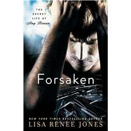 Forsaken by Jones, Lisa Renee, 9781476793795