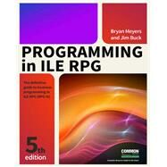 Programming in Ile Rpg by Meyers, Bryan; Buck, Jim, 9781583473795
