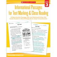 Informational Passages for Text Marking & Close Reading: Grade 3 20 Reproducible Passages With Text-Marking Activities That Guide Students to Read Strategically for Deep Comprehension by Lee, Martin; Miller, Marcia, 9780545793797