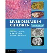 Liver Disease in Children by Suchy, Frederick J., M.D., 9781107013797
