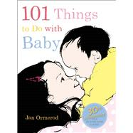 101 Things to Do with Baby 9781554983797R