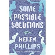 Some Possible Solutions Stories by Phillips, Helen, 9781627793797