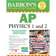 Barron's Ap Physics 1 and 2 by Wolf, Jonathan; Rideout, Kenneth, 9781438073798