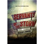 Servants of the Storm by Dawson, Delilah S., 9781442483798