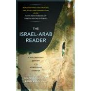 Israel-Arab Reader : A Documentary History of the Middle East Conflict: Seventh Revised and Updated E by Laqueur, Walter (Editor); Rubin, Barry (Editor), 9780143113799