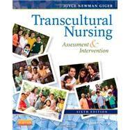 Transcultural Nursing: Assessment & Intervention by Giger, Joyce Newman, 9780323083799
