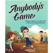 Anybody's Game by Lang, Heather; Puglesi, Cecilia, 9780807503799