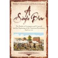 A Single Blow by Greenwalt, Phillip S.; Orrison, Robert, 9781611213799