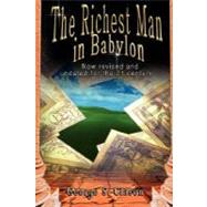 The Richest Man in Babylon: Now Revised and Updated for the 21st Century by Clason, George S., 9789562913799