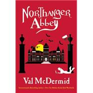 Northanger Abbey by McDermid, Val, 9780802123800