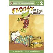 Froggy Is the Best by London, Jonathan; Remkiewicz, Frank, 9780448483801
