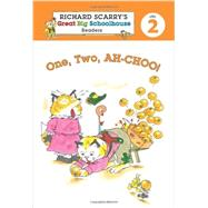 Richard Scarry's Readers (Level 2): One, Two, AH-CHOO! by Farber, Erica; Scarry, Huck, 9781454903802