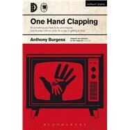 One Hand Clapping by Burgess, Anthony; Cox, Lucia, 9781474253802