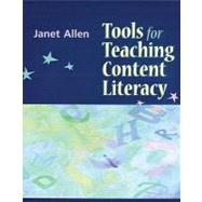 Tools for Teaching Content Literacy by Allen, Janet, 9781571103802