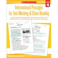 Informational Passages for Text Marking & Close Reading: Grade 4 20 Reproducible Passages With Text-Marking Activities That Guide Students to Read Strategically for Deep Comprehension by Lee, Martin; Miller, Marcia, 9780545793803
