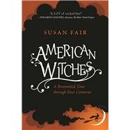 American Witches by Fair, Susan, 9781510703803