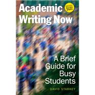Academic Writing Now by Starkey, David, 9781554813803