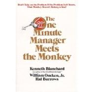 The One Minute Manager Meets the Monkey by Blanchard, Ken, 9780688103804