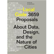 Local Code by De Monchaux, Nicholas; Keller, Easterling, 9781616893804
