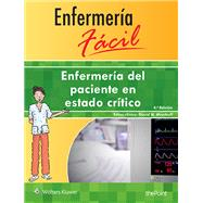 Enfermer�a f�cil. Enfermer�a del paciente en estado cr�tico by Unknown, 9788416353804
