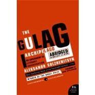 The Gulag Archipelago, 1918-1956 by Solzhenitsyn, Aleksandr I., 9780061253805