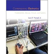 Contemporary Electronics: Fundamentals, Devices, Circuits, and Systems by Frenzel, Louis, 9780073373805