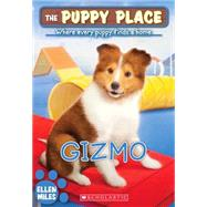The Puppy Place #33: Gizmo by Miles, Ellen, 9780545603805