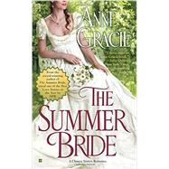 The Summer Bride by Gracie, Anne, 9780425283806