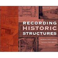 Recording Historic Structures by Burns, John A., 9780471273806