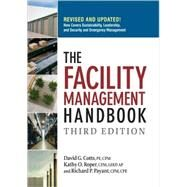 The Facility Management Handbook by Cotts, David G., 9780814413807