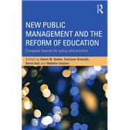 New Public Management and the Reform of Education: European lessons for policy and practice by Gunter; Helen M., 9781138833807