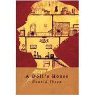 A Doll's House by Ibsen, Henrik, 9781503213807