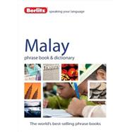 Berlitz Language: Malay Phrase Book and Dictionary by Berlitz International, Inc., 9781780043807